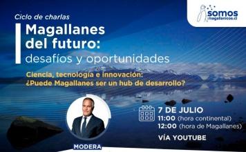 Con destacados referentes nacionales de la ciencia y la innovación, comienza ciclo de conversatorios sobre el futuro de Magallanes