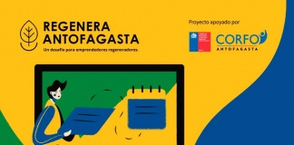 Regenera Antofagasta ofrece capacitaciones gratis para emprendedores que quieran cambiar el mundo