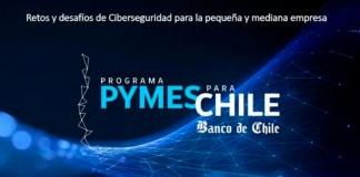 Pymes aprenden de ciberseguridad con Banco de Chile, Facebook y Google