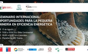 """Seminario internacional """"OPORTUNIDADES PARA LA PEQUEÑA MINERÍA EN EFICIENCIA ENERGÉTICA"""""""