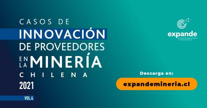 """Expande lanza la cuarta edición de """"Casos de innovación de proveedores en la minería Chilena"""""""